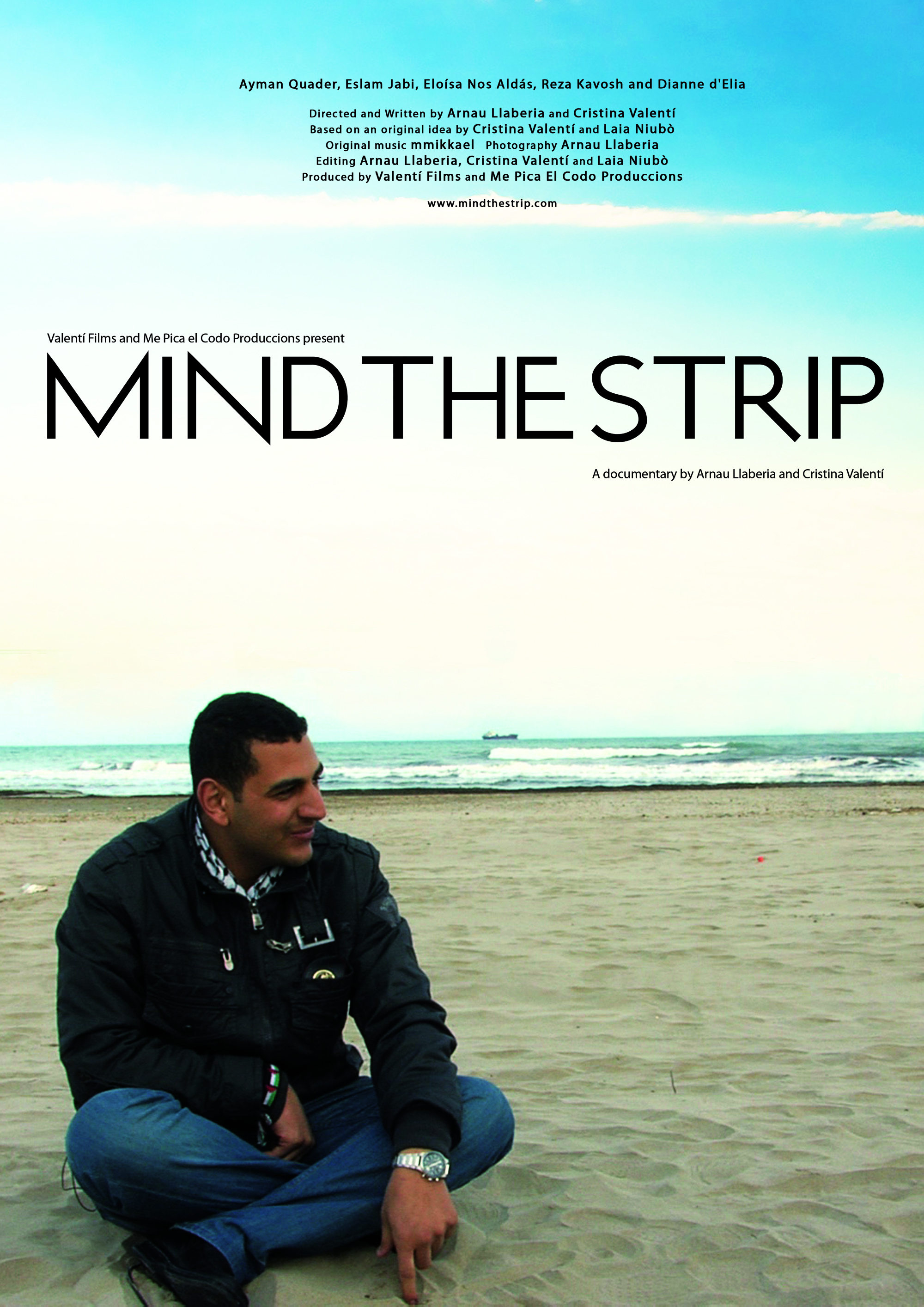 Gaza Lives On + Mind the Strip