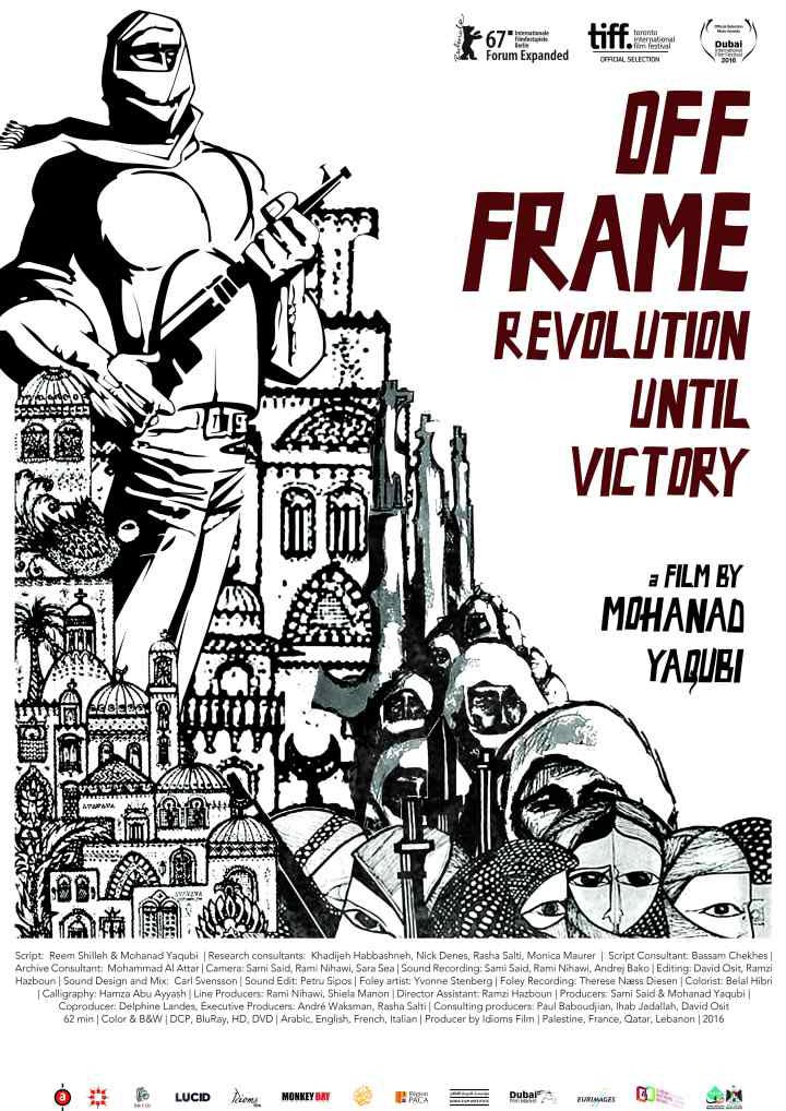 Off Frame (aka Revolution Until Victory) + Shujayya